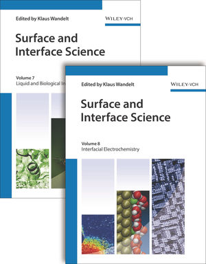 Surface and Interface Science, Volumes 7 and 8: Volume 7 - Solid-Liquid and Biological Interfaces; Volume 8 - Applications of Surface