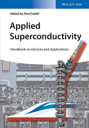 Applied Superconductivity: Handbook on Devices and Applications (3527412093) cover image