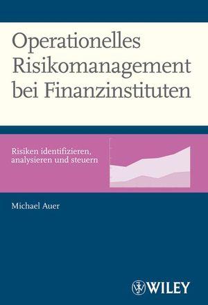Operationelles Risikomanagement bei Finanzinstituten