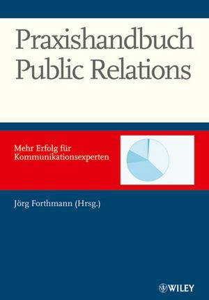Praxishandbuch Public Relations