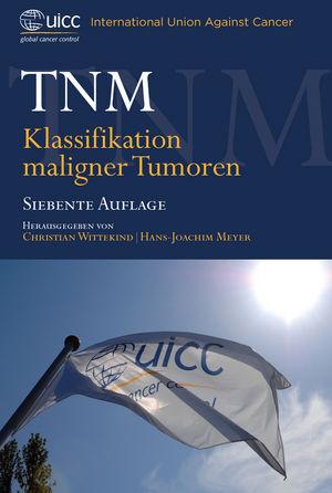 TNM: Klassifikation Maligner Tumoren, 7. Auflage