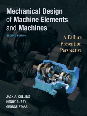 Mechanical Design of Machine Elements and Machines, 2nd Edition (EHEP000293) cover image