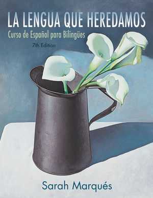 La lengua que heredamos, 7th Edition (EHEP002093) cover image