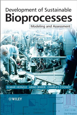 Development of Sustainable Bioprocesses: Modeling and Assessment
