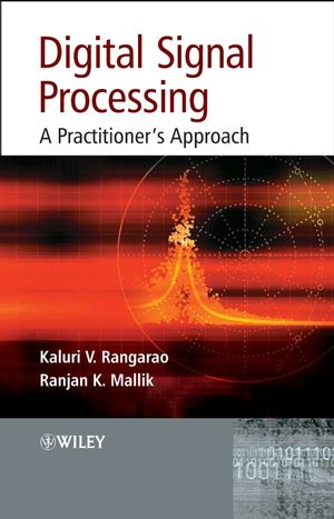 Digital Signal Processing: A Practitioner