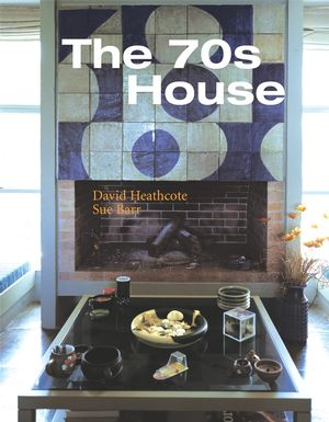 The 70s House (0470024194) cover image