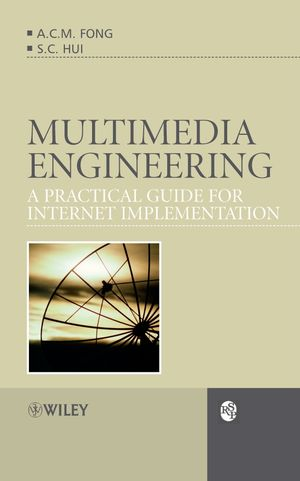 Multimedia Engineering: A Practical Guide for Internet Implementation (0470030194) cover image