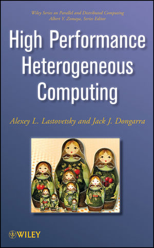 High Performance Heterogeneous Computing (0470040394) cover image