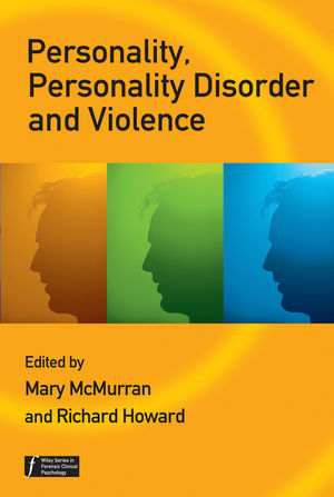Personality, Personality Disorder and Violence: An Evidence Based Approach (0470059494) cover image