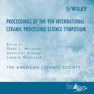 Proceeding of the 9th International Ceramic Processing Science Symposium