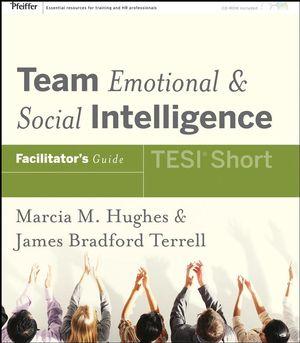 Team Emotional and Social Intelligence (TESI Short), Facilitator