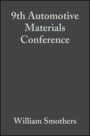 9th Automotive <span class='search-highlight'>Materials</span> Conference, Volume 2, Issue 5/6