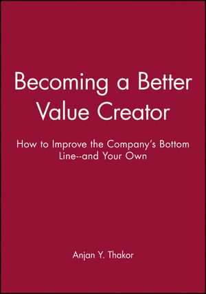 Becoming a Better Value Creator: How to Improve the Company