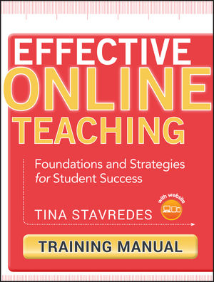 Effective Online Teaching: Foundations and Strategies for Student Success, Training Manual (0470578394) cover image