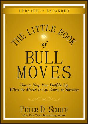 The Little Book of Bull Moves, Updated and Expanded: How to Keep Your Portfolio Up When the Market Is Up, Down, or Sideways (0470643994) cover image