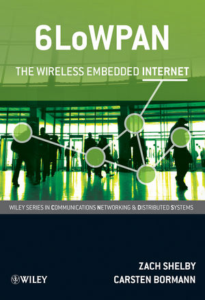 6LoWPAN: The Wireless Embedded Internet (0470747994) cover image