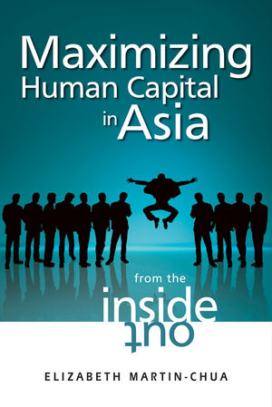 Maximizing Human Capital in Asia: From the Inside Out