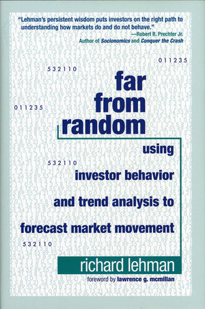 Far from Random: Using Investor Behavior and Trend Analysis to Forecast Market Movement (0470885394) cover image