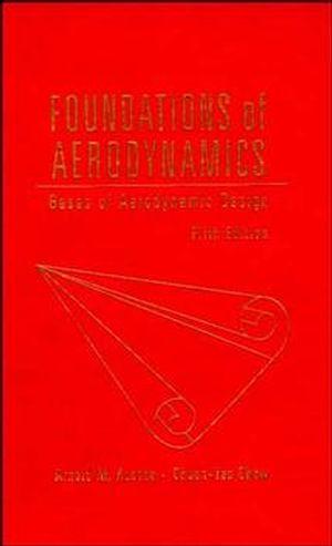 Foundations of Aerodynamics: Bases of Aerodynamic Design, 5th Edition