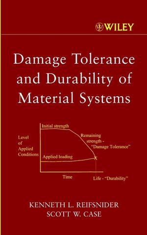 Damage Tolerance and Durability of Material Systems (0471152994) cover image