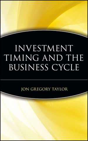 Investment Timing and the Business Cycle (0471188794) cover image