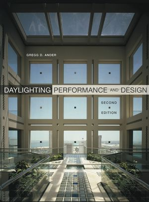 Daylighting Performance and Design, 2nd Edition (0471262994) cover image