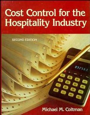 Cost Control for the Hospitality Industry, 2nd Edition