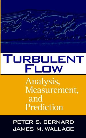 Turbulent Flow: Analysis, Measurement, and Prediction