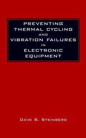 Preventing Thermal Cycling and Vibration Failures in Electronic Equipment (0471357294) cover image