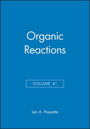 Organic Reactions, Volume 41