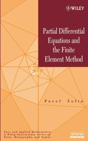 Partial Differential Equations and the Finite Element Method (0471764094) cover image