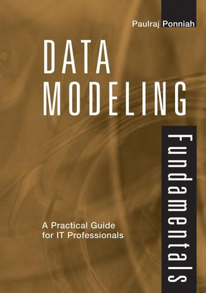 Data Modeling Fundamentals: A Practical Guide for IT Professionals (0471790494) cover image