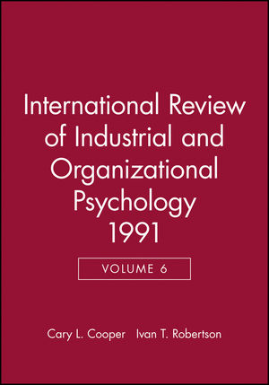 International Review of Industrial and Organizational Psychology 1991, Volume 6