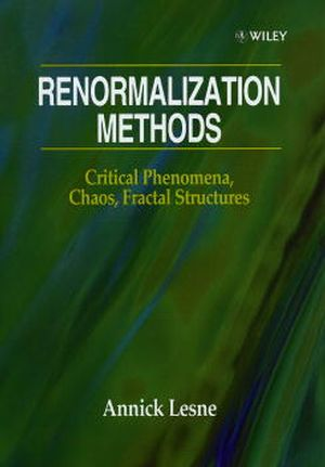 Renormalization Methods: Critical Phenomena, Chaos, Fractal Structures (0471966894) cover image