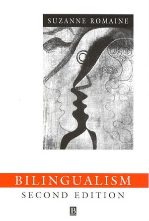 Bilingualism, 2nd Edition