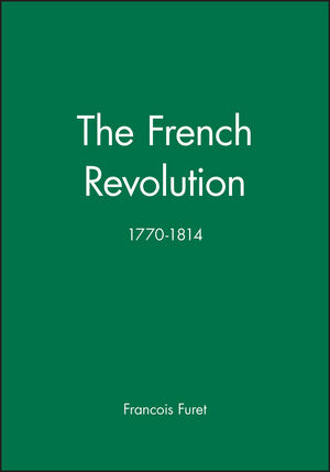 The French Revolution: 1770-1814