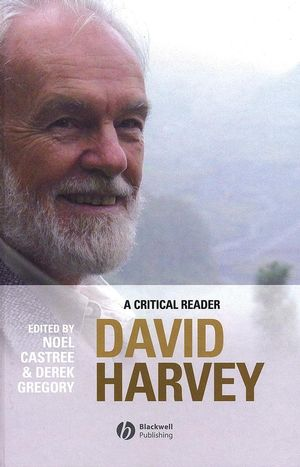 David Harvey: A Critical Reader