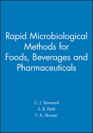 Rapid Microbiological Methods for Foods, Beverages and Pharmaceuticals