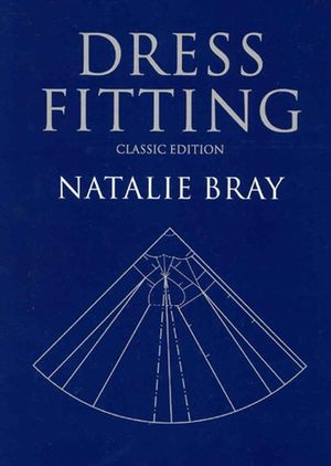 Dress Fitting: Basic Principles and Practice, Classic Edition