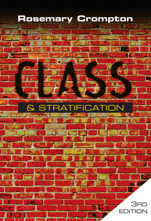 Class and Stratification, 3rd Edition