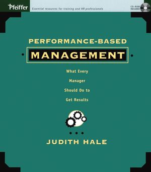 Performance-Based Management: What Every Manager Should Do to Get Results (0787971294) cover image
