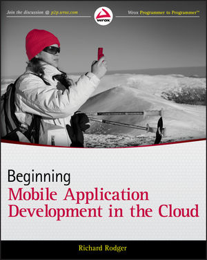 Beginning Mobile Application Development in the Cloud (1118034694) cover image
