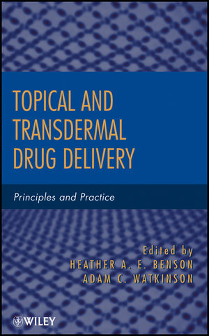 Topical and Transdermal Drug Delivery: Principles and Practice (1118140494) cover image