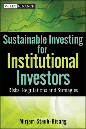 Sustainable Investing for Institutional Investors: Risks, Regulations and Strategies (1118203194) cover image