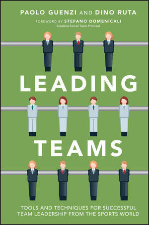 Leading Teams: Tools and Techniques for Successful Team Leadership from the Sports World (1118392094) cover image