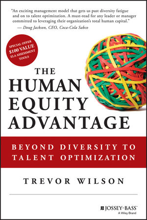 The Human Equity Advantage: Beyond Diversity to Talent Optimization (1118458494) cover image