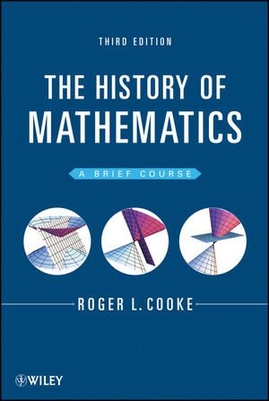 The History of Mathematics: A Brief Course, 3rd Edition (1118460294) cover image