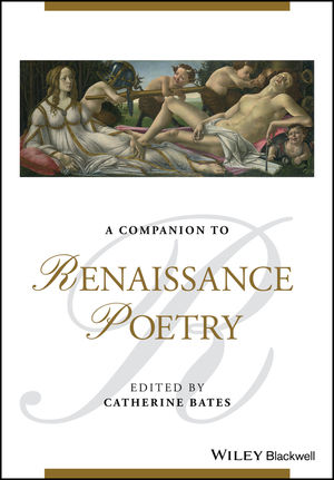 A Companion to Renaissance Poetry