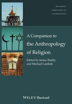A Companion to the Anthropology of Religion (1118606094) cover image