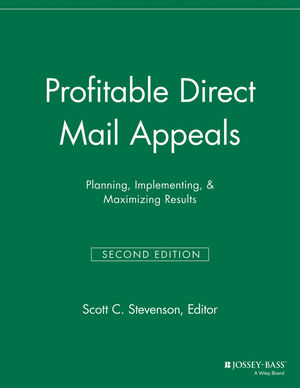 Profitable Direct Mail Appeals: Planning, Implementing, and Maximizing Results, 2nd Edition